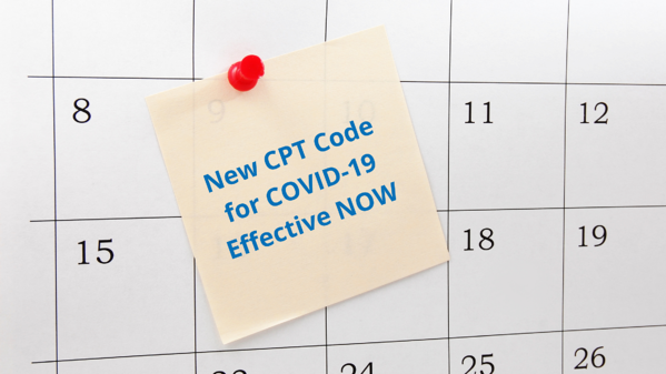 New CPT Code for COVID-19 Effective NOW