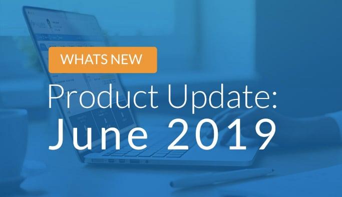 Latest Updates June 2019